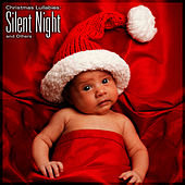 Christmas Lullabies: Silent Night and Others by Christmas Lullabies