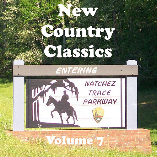 New Country Classics Volume 7 by Various Artists