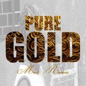 Pure Gold - Max Romeo by Max Romeo