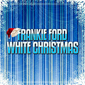 White Christmas by Frankie Ford