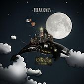 Orca City by Freak Owls