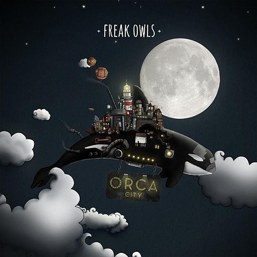 Orca City by Freak Owls