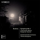 Brahms: Symphony No.1 by Swedish Chamber Orchestra