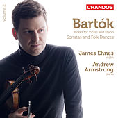 Bartók: Works for Violin and Piano, Vol. 2 by James Ehnes