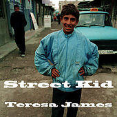 Street Kid by Teresa James