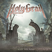 Ride the Void by Holy Grail