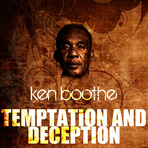 Temptation And Deception by Ken Boothe