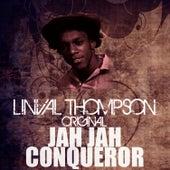 Jah Jah Conqueror by Linval Thompson