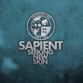 Seeking New Skin - Single by sapient