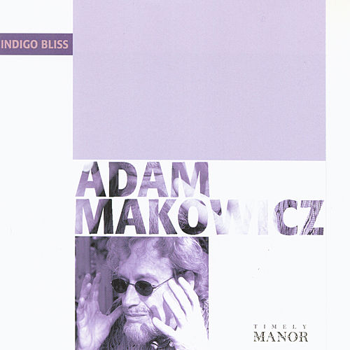 Indigo Bliss (EP) by Adam Makowicz