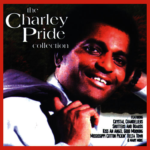 The Charley Pride Collection by Charley Pride