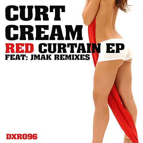 Red Curtain EP by Curt Cream