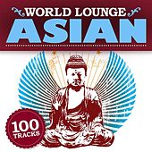 World Lounge: Asian by Various Artists