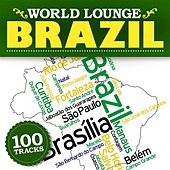 World Lounge: Brazil by Various Artists