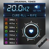 20hz - Cure All - Rife Frequency - Solfeggio Series - Iso Tones by Universal Tones