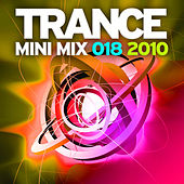 Trance Mini Mix 018 - 2010 by Various Artists