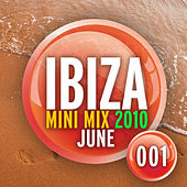 Ibiza Mini Mix June 2010 - 001 by Various Artists