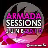 Armada Sessions: June 2010 by Various Artists