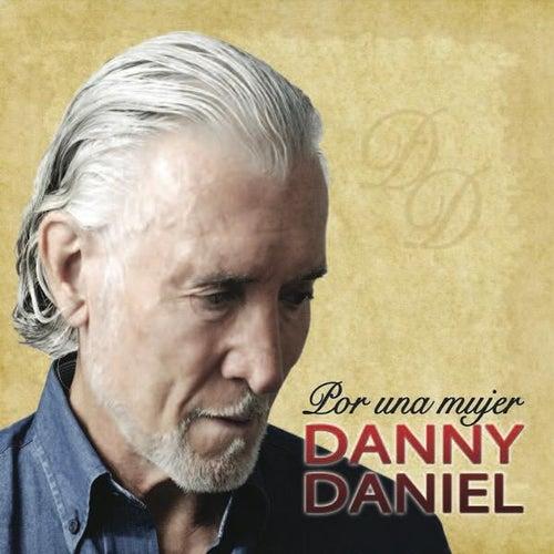 Por Una Mujer by Danny Daniel