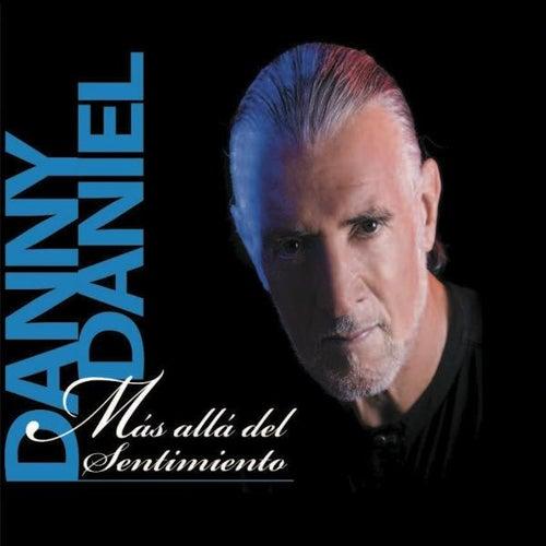 Más Allá Del Sentimiento by Danny Daniel