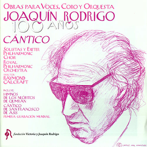 Joaquín Rodrigo. 100 Años. Cántico by Various Artists