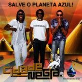 Salve O Planeta Azul - Single by Cidade Negra