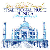 Ravi Shankar Presents Traditional Music Of India by Various Artists