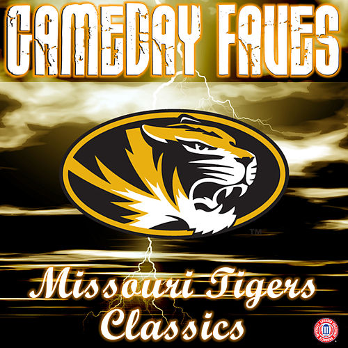 Gameday Faves: Missouri Classics by The University of Missouri Marching Mizzou