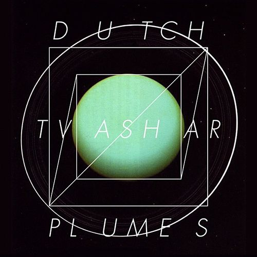 Dutch Tvashar Plumes by Lee Gamble