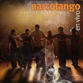 En Vivo by Narcotango