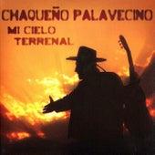 Mi Cielo Terrenal by Chaqueño Palavecino