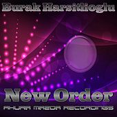 New Order by Burak Harsitlioglu