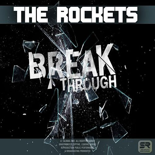 Breakthrough by The Rockets
