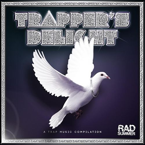 Trapper's Delight by Various Artists