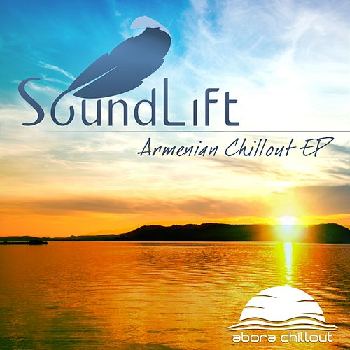 Armenian Chillout - Single by SoundLift