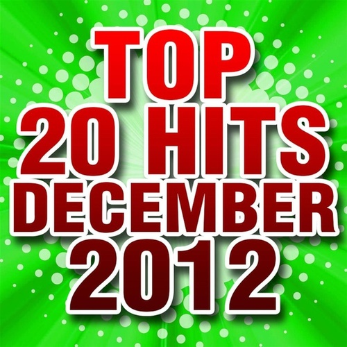 Top 20 Hits December 2012 by Piano Tribute Players