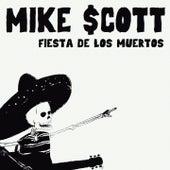 Fiesta De Los Muertos by Mike Scott