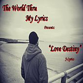 Love Destiny by J Lyrics