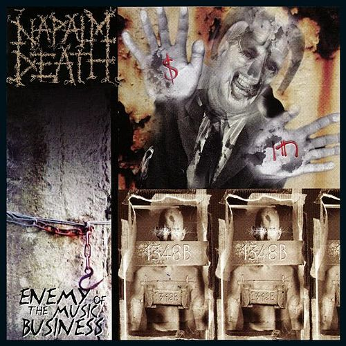 Enemy of the Music Business + Leaders Not Followers by Napalm Death