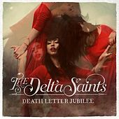 Death Letter Jubilee by The Delta Saints