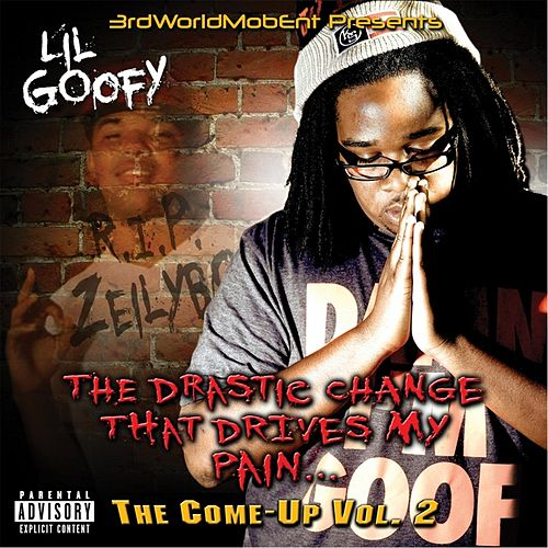 The Come Up, Vol. 2 by Lil Goofy
