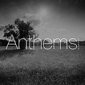 Anthems by Todd Ballard
