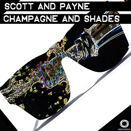 Champagne & Shades by Scott