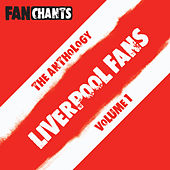 Liverpool FC Fans Anthology I (Football Songs / Soccer Chants) by Liverpool FC FanChants