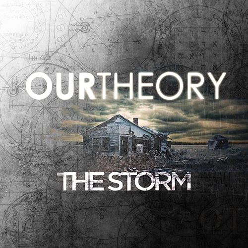 The Storm (Demo Version) by Our Theory