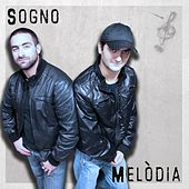 Sogno by La Melodia