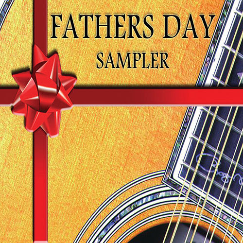 Father's Day Sampler by Various Artists