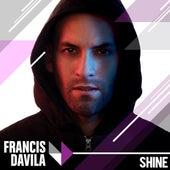 Shine by Francis Davila