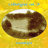 Lifestyles Vol. 7: Nostalgia by Various Artists