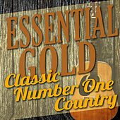 Essential Gold - Classic Number One Country by Various Artists